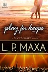 Play for Keeps (Devil's Share #6)