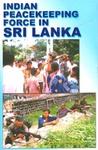 Indian Peacekeeping Force in Sri Lanka