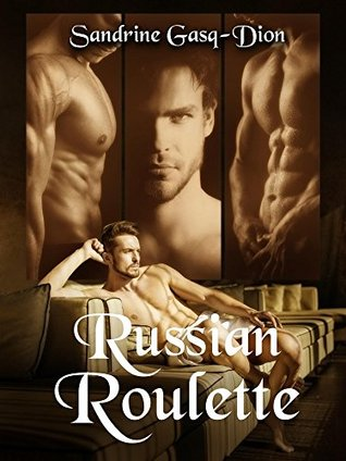 Russian Roulette (The Santorno Series Book 11) by Sandrine Gasq-Dion