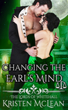 Changing the Earl's Mind (The Lords of Whitehall, #3)