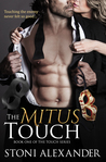 THE MITUS TOUCH (Book One of The Touch Series)