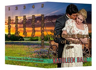 Mail Order Brides of Texas (Mail Order Brides of Texas, #1-5)