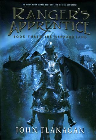 The Icebound Land Ranger S Apprentice 3 By John Flanagan