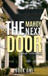 The Mahoy Next Door: Book One