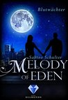 Melody of Eden 2 by Sabine Schulter