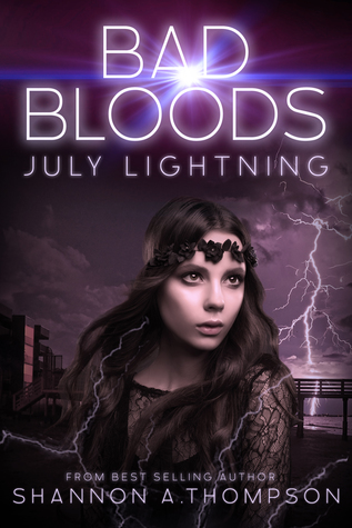 July Lightning (Bad Bloods, #4)