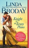 Knight on the Texas Plains (Texas Heroes #1) by Linda Broday
