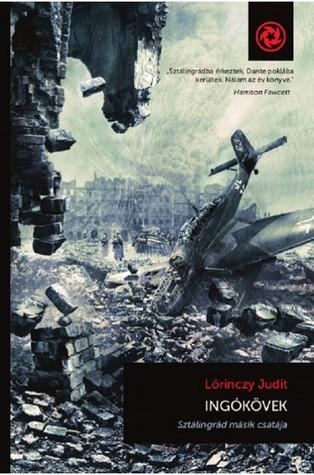 Ingókövek - Sztálingrád másik csatája