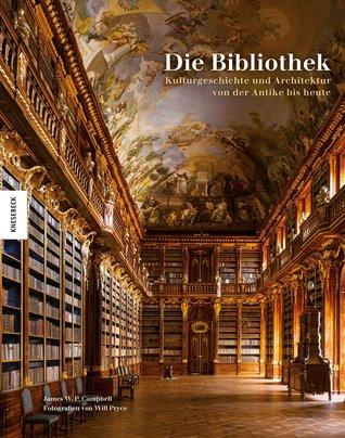 Die Bibliothek by James W.P. Campbell