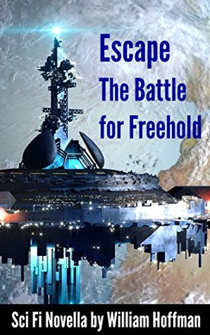 Escape from Freehold (Wolfe and the Enemy Unknown Book 1)