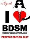 I love BDSM - Perfect Edition - Guida per principianti ai gio... by Ayzad