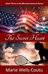 The Secret Heart by Marie Wells Coutu