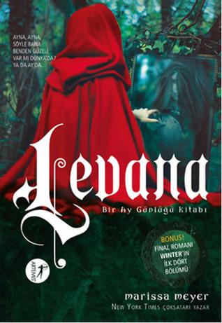 Levana (Bir Ay Günlüğü Kitabı #3.5)