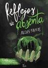 Reflejos de absenta by Alexis Falkas