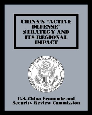 "China's ""Active Defense"" Strategy and its Regional Impact"