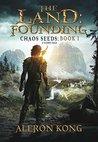The Land: Founding: A LitRPG Saga (Chaos Seeds, #1)