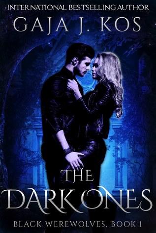The Dark Ones (Black Werewolves Book 1)