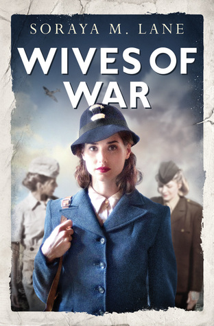 Wives Of War by Soraya Lane