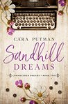 Sandhill Dreams by Cara Putman