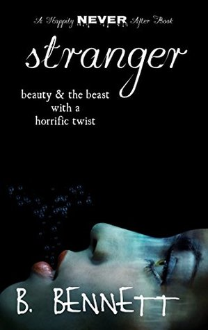 Stranger (Happily Never After) by B. Bennett