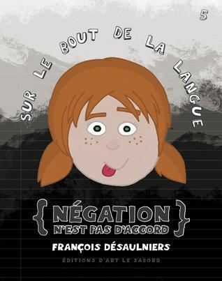 ngation-n-est-pas-d-accord-sur-le-bout-de-la-langue-5