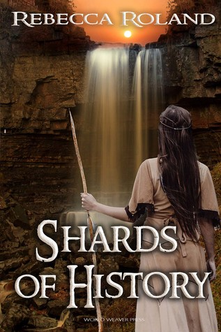 Shards of History (Shards of History, #1)