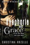 Dysphoria and Grace (The Night Blind Saga #1)