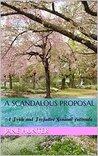 A Scandalous Proposal: A Pride and Prejudice Sensual Intimate