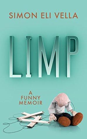 Limp a funny memoir by simon eli vella solutioingenieria Image collections