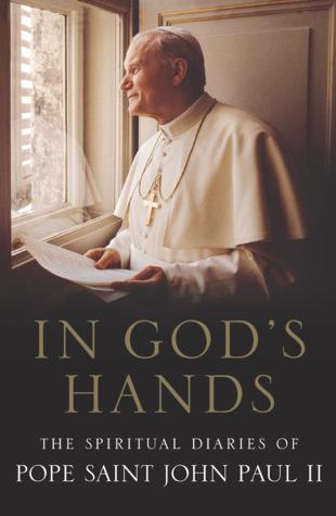 The Diaries of Pope Saint John Paul II