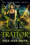 Traitor (Empowered, #2)