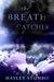 The Breath Catcher
