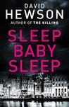 Sleep Baby Sleep (Pieter Vos, #4)