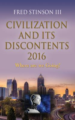 Civilization and Its Discontents 2016