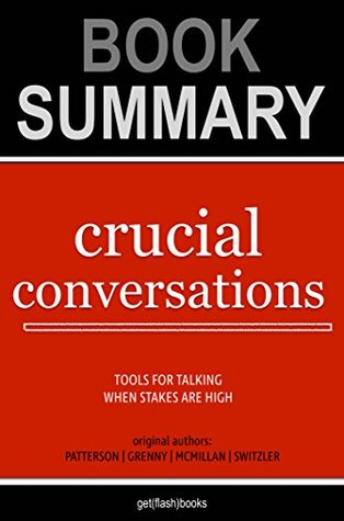 Crucial Conversations by Kerry Patterson, Joseph Grenny ...