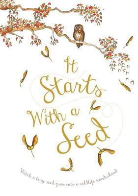 It Starts With a Seed