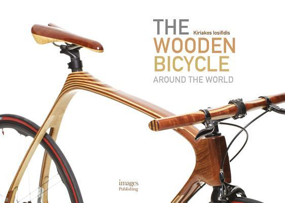 The Wooden Bicycle: Around the World