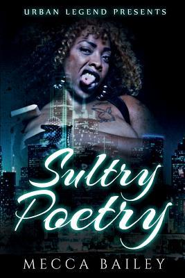 Sultry Poetry