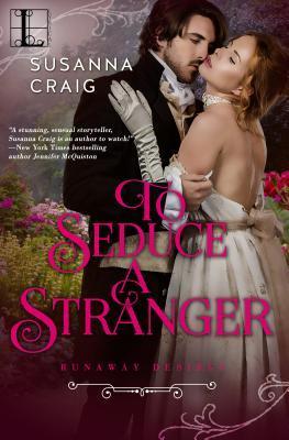 To seduce a stranger by Susanna Craig