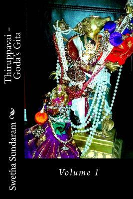 Thiruppavai - Goda's Gita: Volume 1