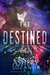 The Destined Series: The Co...