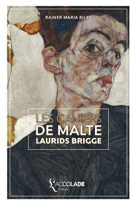 Les Cahiers de Malte Laurids Brigge: Edition Bilingue Allemand/Francais