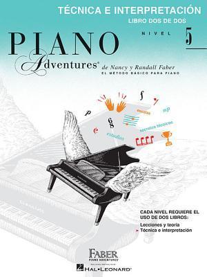 Technica E Interpretacion, Nivel 5: Faber Spanish Edition Level 5 Technique & Performance Book