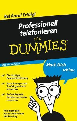 Professionell Telefonieren Fur Dummies Das Pocketbuch