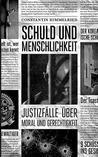 Schuld Und Menschlichkeit by Constantin  Himmelried