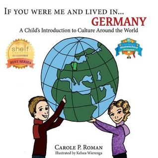 If You Were Me and Lived In...Germany: A Child's Introduction to Culture Around the World