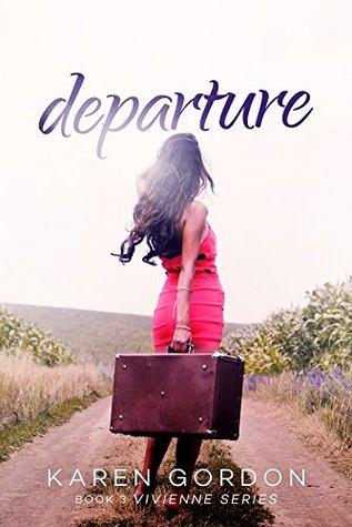 Departure (Vivienne Series, #3)