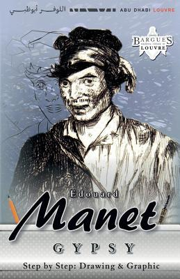 Edouard Manet, Gypsy. Step by Step: Drawing & Graphic: Master the Art of Ink and Pencil Drawing the Easy Way