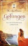 Gefangen - Die Zeitenwanderer-Chroniken by Karolyn Ciseau