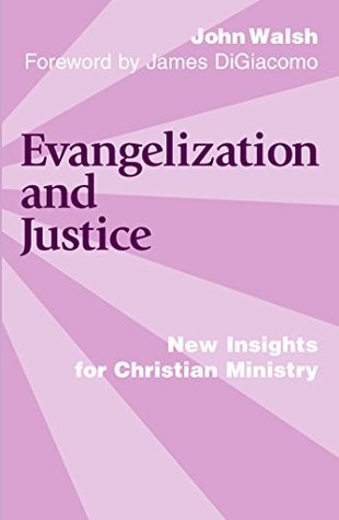 Evangelization and Justice: New Insights for Christian Ministry